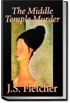The Middle Temple Murder | J. S. Fletcher