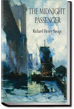 The Midnight Passenger | Richard Henry Savage