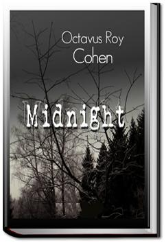 Midnight | Octavus Roy Cohen