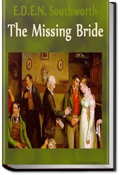 The Missing Bride | E.D.E.N. Southworth
