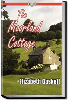 The Moorland Cottage | Elizabeth Cleghorn Gaskell