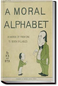A Moral Alphabet | Hilaire Belloc
