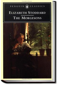 The Morgesons | Elizabeth Stoddard