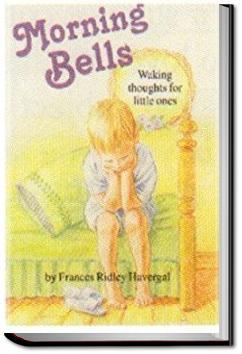 Morning Bells | Frances Ridley Havergal