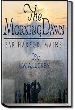 The Morning Dawn | Rev. Leonard Wilson Arnold Luckey
