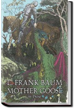 Mother Goose in Prose | L. Frank Baum