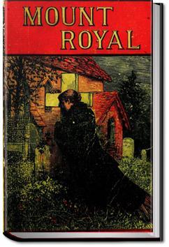 Mount Royal - Volume 1 | M. E. Braddon