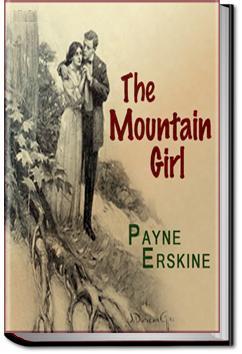 The Mountain Girl | Payne Erskine