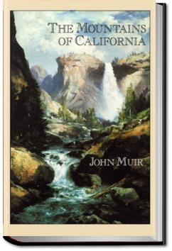 The Mountains of California | John Muir
