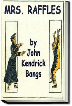 Mrs. Raffles   John Kendrick Bangs