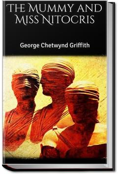 The Mummy and Miss Nitocris | George Griffith