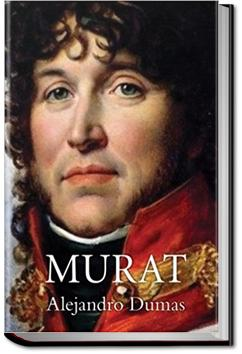 Murat   Alexandre Dumas