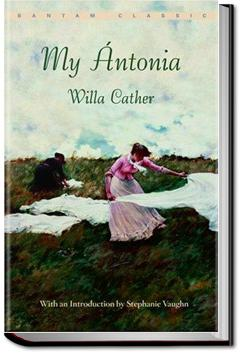 My Antonia | Willa Sibert Cather