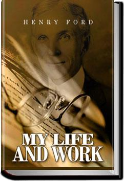 My Life and Work | Henry Ford