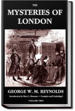 The Mysteries of London - Volume 3 | George W. M. Reynolds