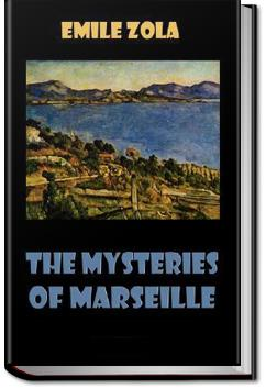 The Mysteries of Marseilles   Emile Zola