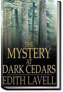 The Mystery at Dark Cedars | Edith Lavell