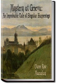 Mystery at Geneva | Dame Rose Macaulay