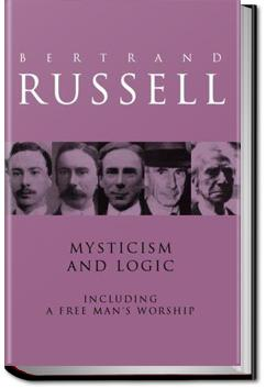 Mysticism and Logic and Other Essays | Bertrand Russell