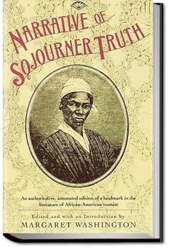 The Narrative of Sojourner Truth | Olive Gilbert and Sojourner Truth