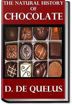 The Natural History of Chocolate | D. Quélus