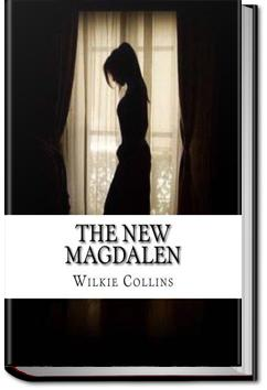 The New Magdalen   Wilkie Collins