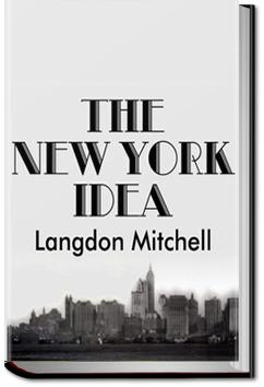 The New York Idea | Langdon Mitchell