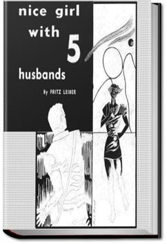 Nice Girl With 5 Husbands | Fritz Leiber