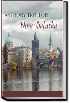 Nina Balatka | Anthony Trollope