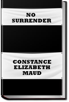 No Surrender | Constance Elizabeth Maud