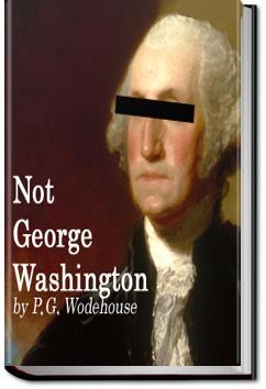 Not George Washington | P. G. Wodehouse