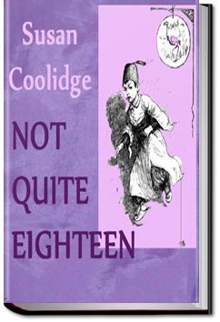 Not Quite Eighteen | Susan Coolidge