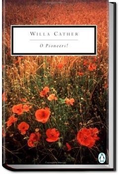 O Pioneers! | Willa Sibert Cather