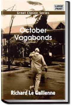October Vagabonds | Richard Le Gallienne