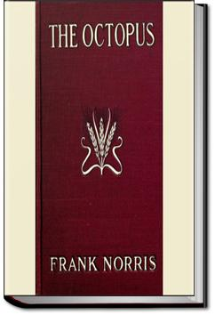 The Octopus : A story of California | Frank Norris