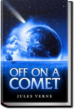 Off on a Comet | Jules Verne