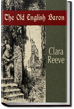 The Old English Baron: a Gothic Story | Clara Reeve