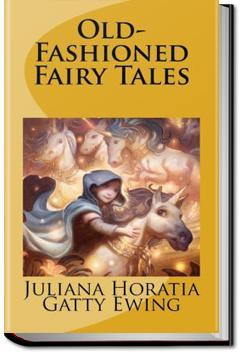Old-Fashioned Fairy Tales   Juliana Horatia Gatty Ewing