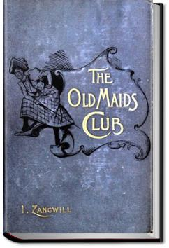The Old Maids' Club | Israel Zangwill