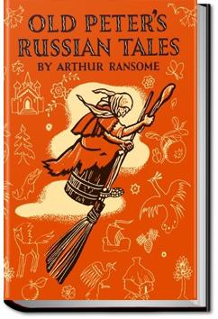 Old Peter's Russian Tales | Arthur Ransome