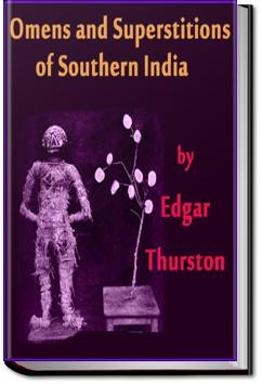 Omens and Superstitions of Southern India | Edgar Thurston