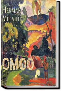 Omoo: A Narrative of Adventure in the South Seas | Herman Melville