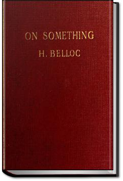On Something | Hilaire Belloc
