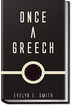 Once a Greech | Evelyn E. Smith