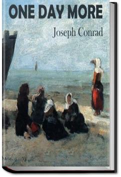 One Day More | Joseph Conrad