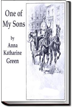 One of My Sons | Anna Katharine Green
