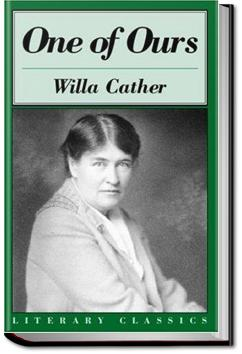 One of Ours | Willa Sibert Cather