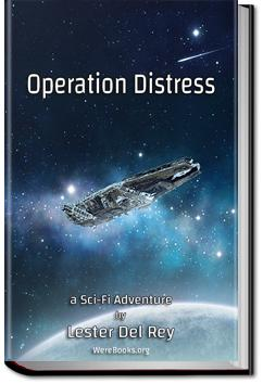 Operation Distress | Lester Del Rey
