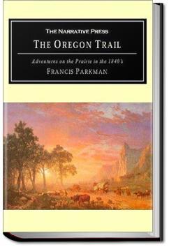 The Oregon Trail | Francis Parkman Jr.