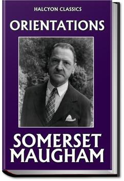 Orientations | W. Somerset Maugham
